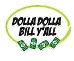 Dolla Dolla Bill Y'all