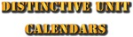 DISTINCTIVE UNIT CALENDARS