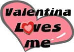 valentina loves me