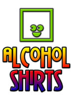 Alcohol & Drug Related Shirts