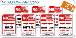 NO PARKING Fan Signs