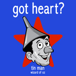 Got Heart? (Tin Man)