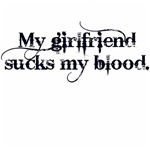 My girlfriend sucks my blood