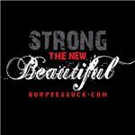 STRONG THE NEW BEAUTIFUL
