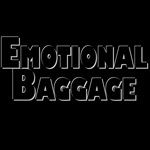 Emotional Baggage.
