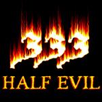 Half Evil.