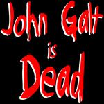 John Galt is Dead.
