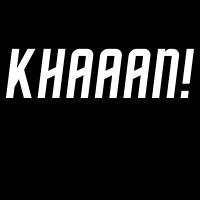 KHAAAN!