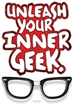 Unleash Your Inner Geek