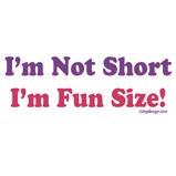 I'm Not Short!