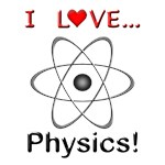 I Love Physics