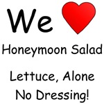 We Love Honeymoon Salad