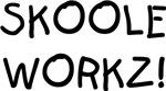 Skoole Workz!