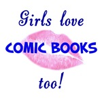 Well DUH!  Chicks dig comics too!  And those of us who do find comic geeks EXTRA sexy.  How big os YOUR comic collection?  Can I see?