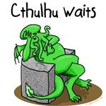 Cthulhu waits, Cthulhu fhtagn