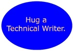 Hug a Technical Writer.