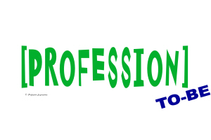 [PROFESSION] To-Be