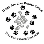 Dogs are like potato chips....
