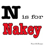 N is for Nakey