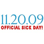 11.20.09 official sick day!