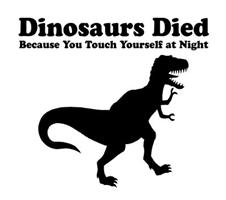 Dinosaurs Died...