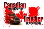 Canadian By Birth - Trucker by Choice