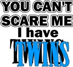 You Can't Scare Me...Twins Blue