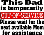 Dad Out-of-Service