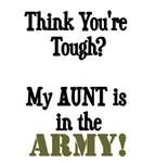 Think you're tough? My AUNT is in the ARMY!