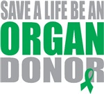 Save A Life Be An Organ Donor