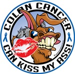 Colon Cancer Can Kiss My Ass!
