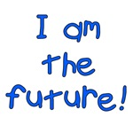 I am the Future!