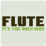 Flute. It's the Only Way.
