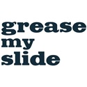 Grease My (trombone) Slide