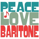 Peace Love Baritone