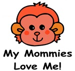 My Mommies Love Me (Monkey) Baby Wear & Gifts