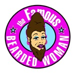 The Famous Bearded Woman T-Shirts & Gifts