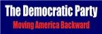 Moving America Backward