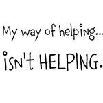 Isn't Helping