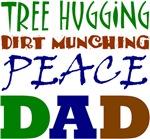 Tree Hugging Peace Dad