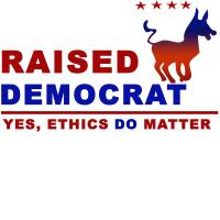 Raised Democrat Merchandise