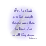 His Angels Charge Over Thee