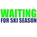WAITING FOR SKI SEASON