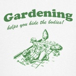 Gardening Helps T-Shirt