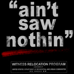Witness Relocation Program Shirt