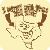 Messed With Texas