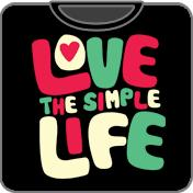 Love The Simple Life