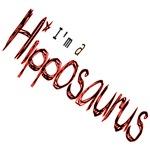 I'm A Hipposaurus