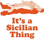 It's A Sicilian Thing