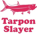 Tarpon Slayer